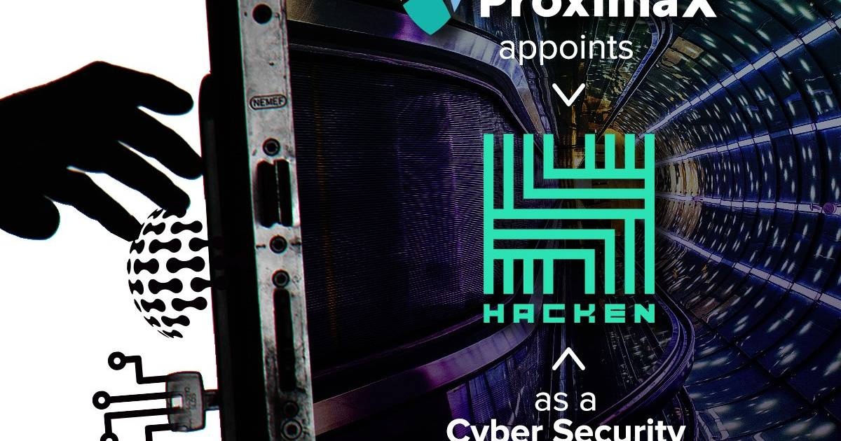 ProximaX Appoints Hacken as a Cyber Security Auditor