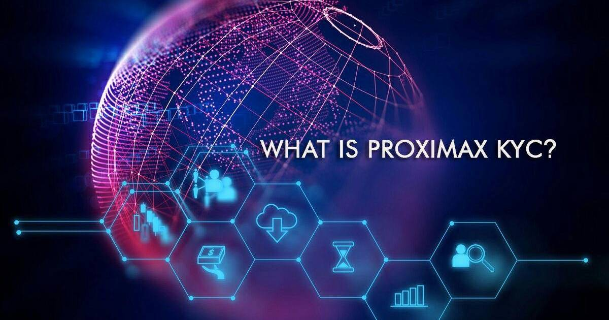 What is ProximaX KYC?
