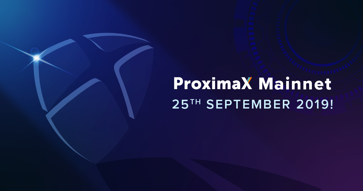 ProximaX Launches Its Mainnet!