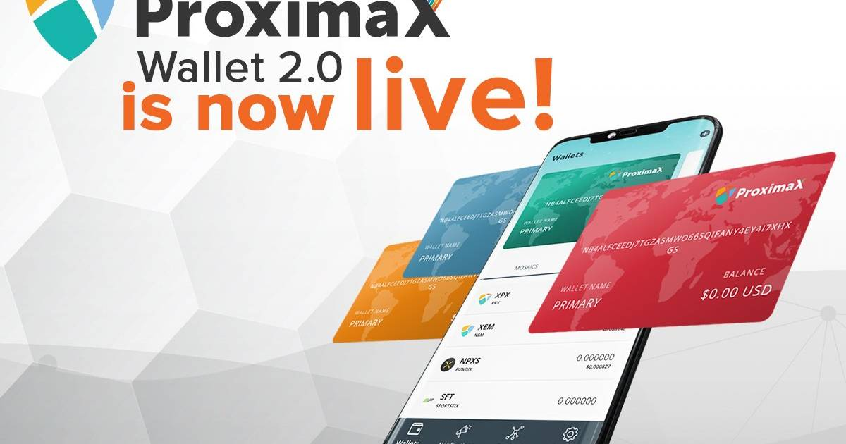 ProximaX Mobile Wallet 2.0
