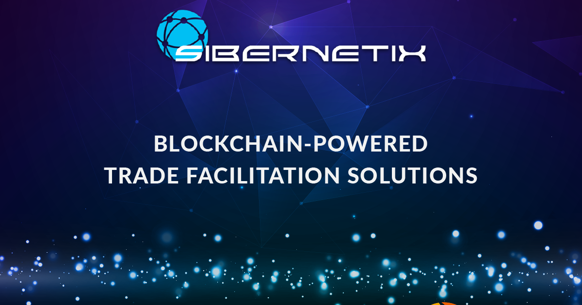 ProximaX Partners Sibernetix Ventures for Blockchain-Powered Trade Facilitation Solutions Development