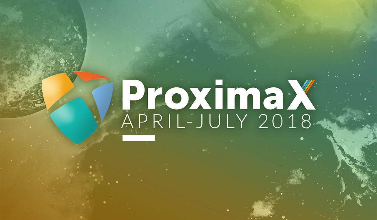 ProximaX Tech – April to July 2018