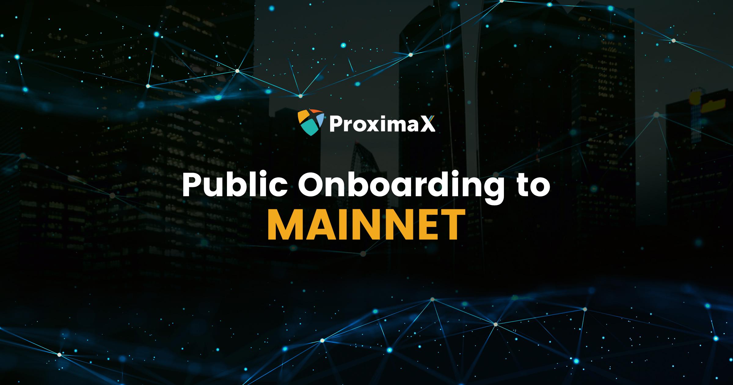 Public Onboarding to MAINNET