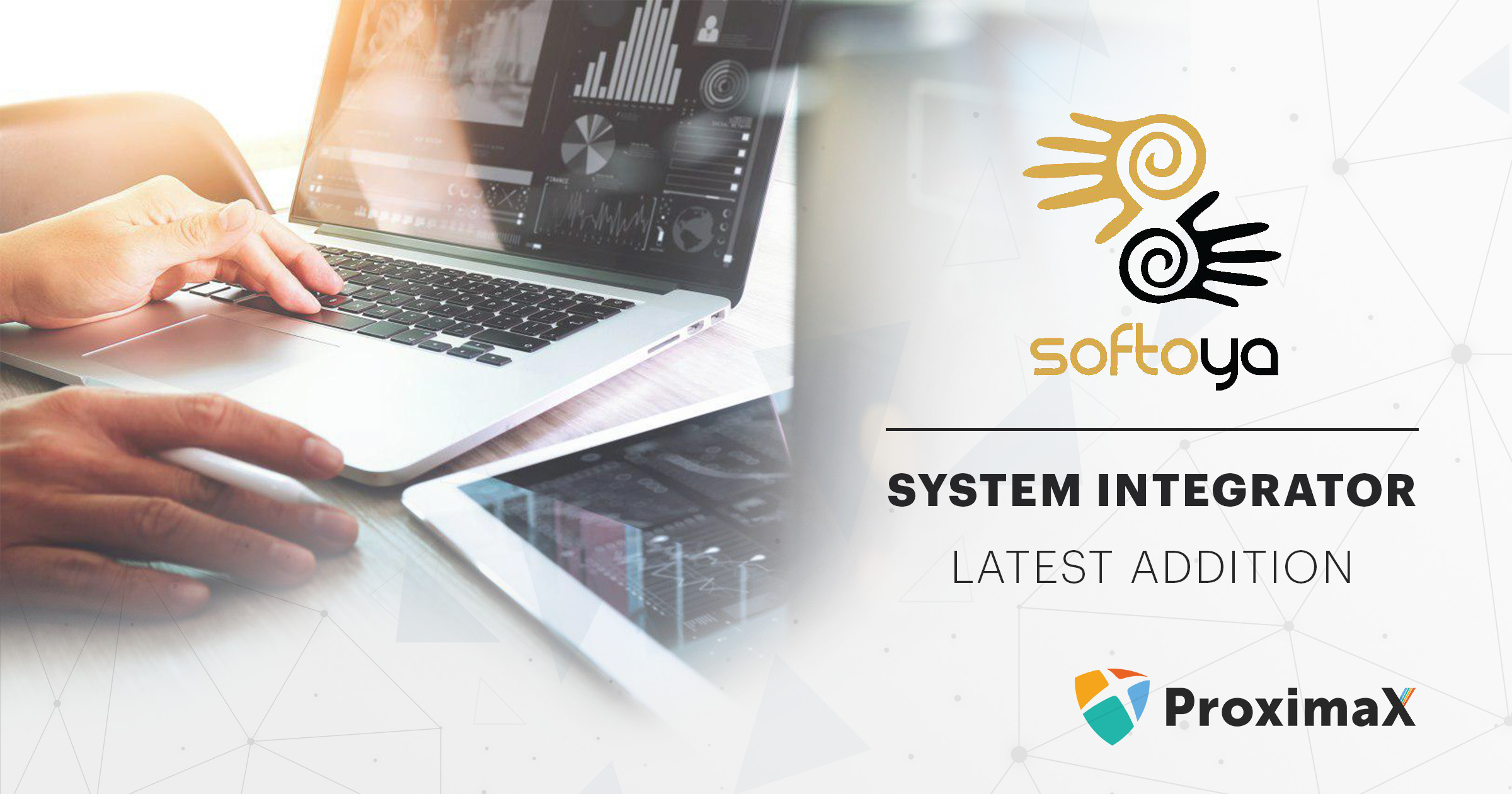 Softoya International joins ProximaX as system integrator