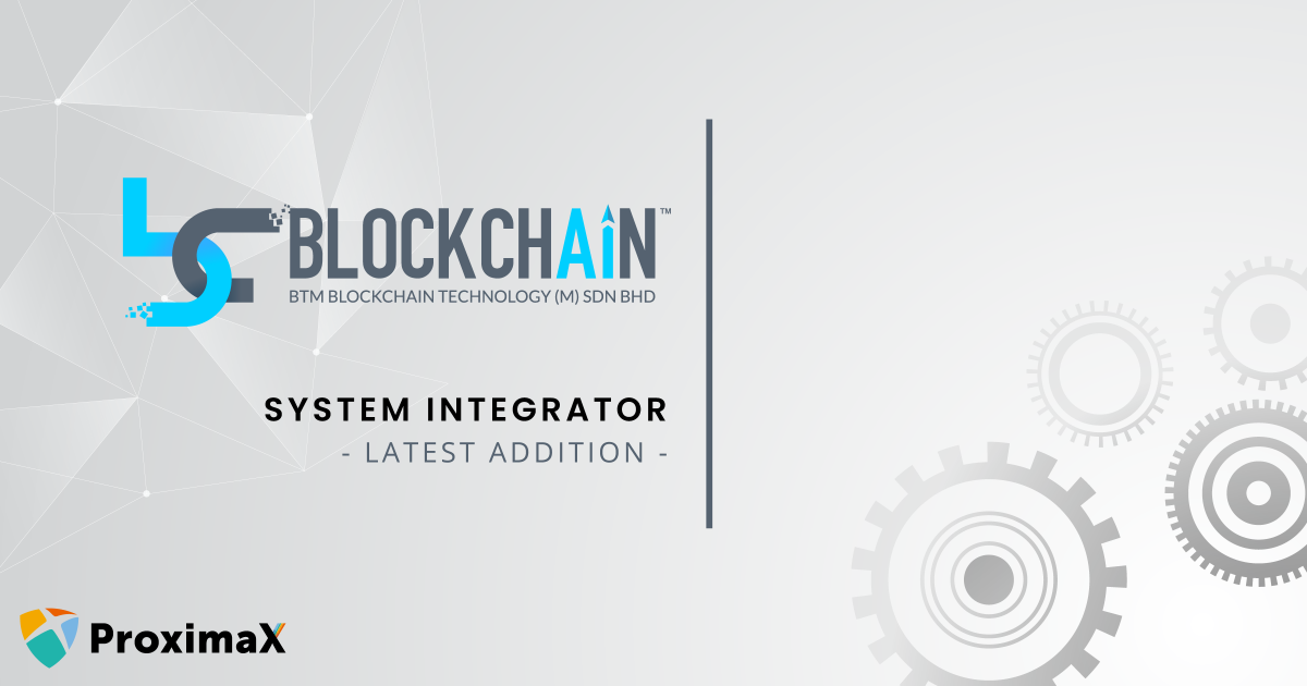 BTM Blockchain (Technology) Signs System Integrator Agreement with ProximaX