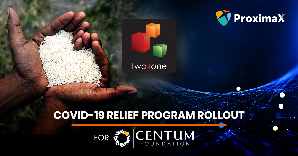 Two4one Centum ProximaX COVID19 relief solution blockchain
