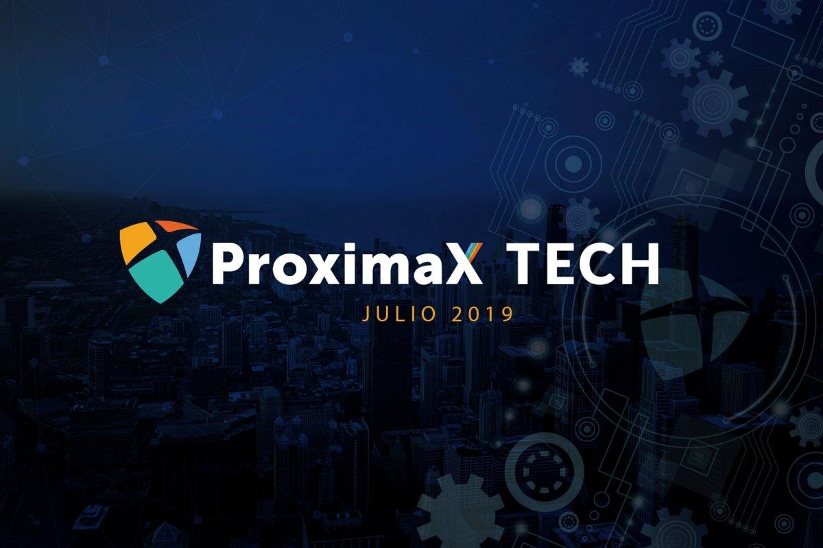 Actualización de la tecnología ProximaX – 16 de Julio de 2019
