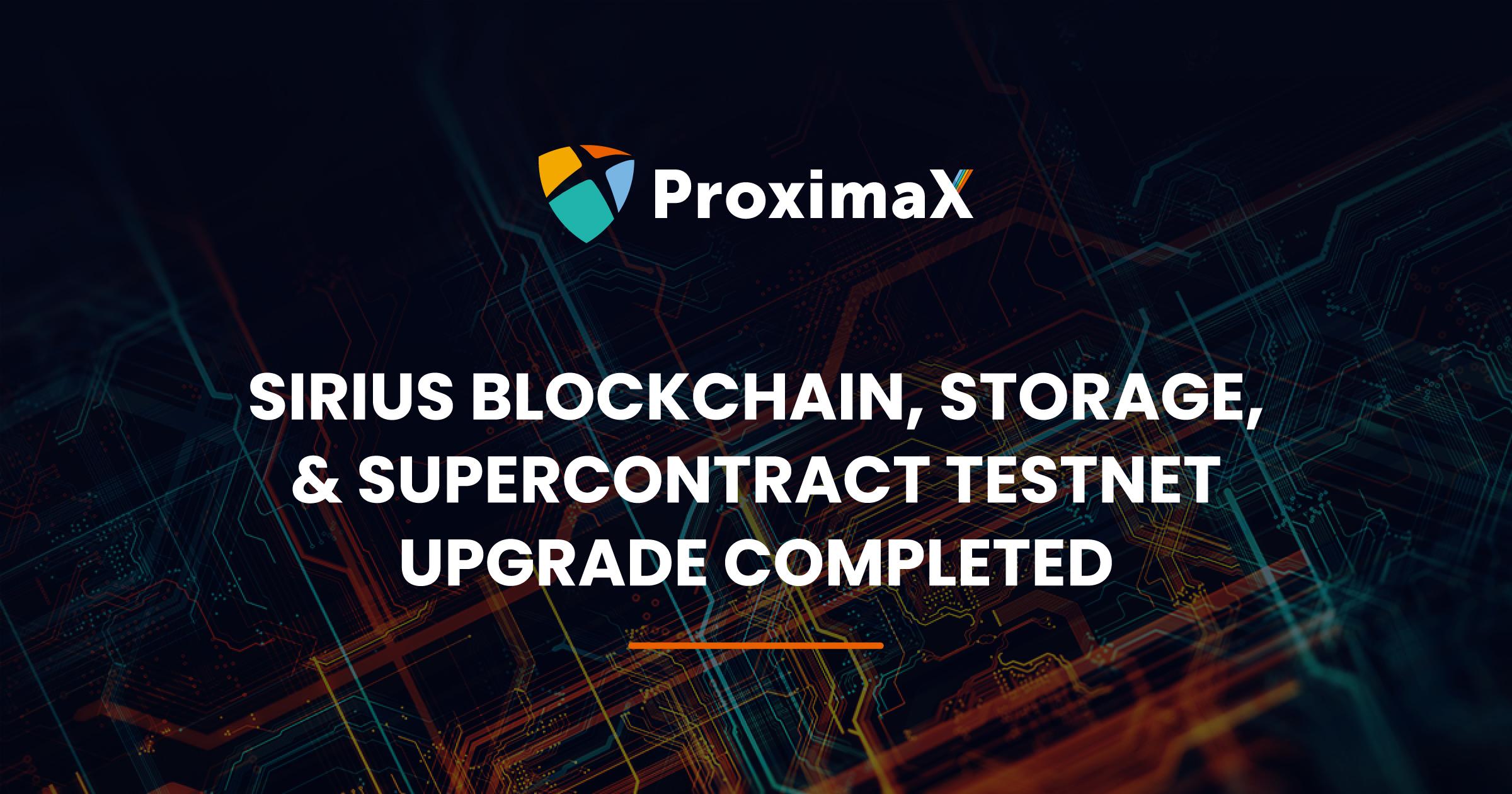 Plataforma pública ProximaX Sirius – Actualización de red prueba