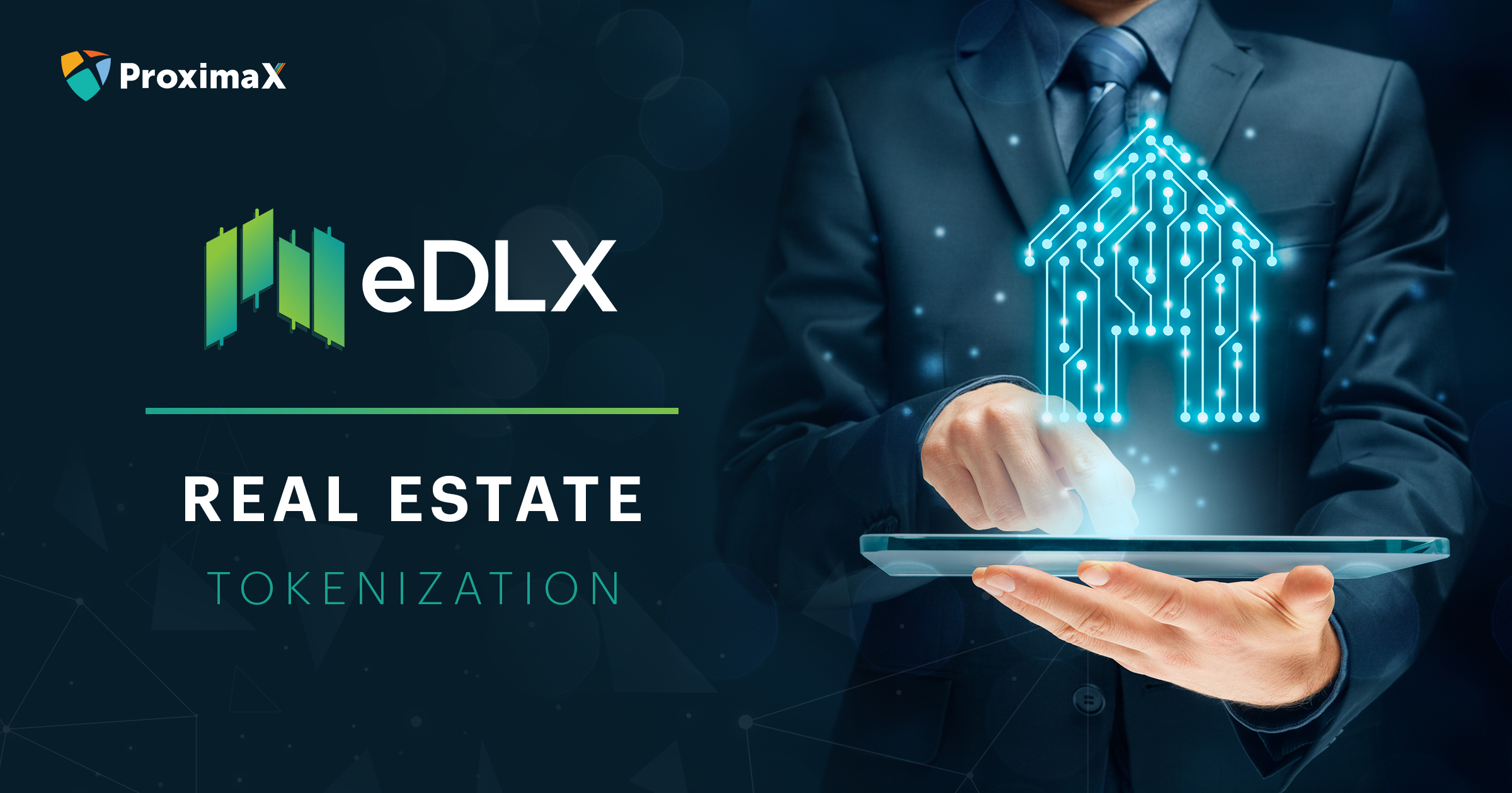 eDLX Use-Case: Real Estate Tokenization, Issuance, and Trading