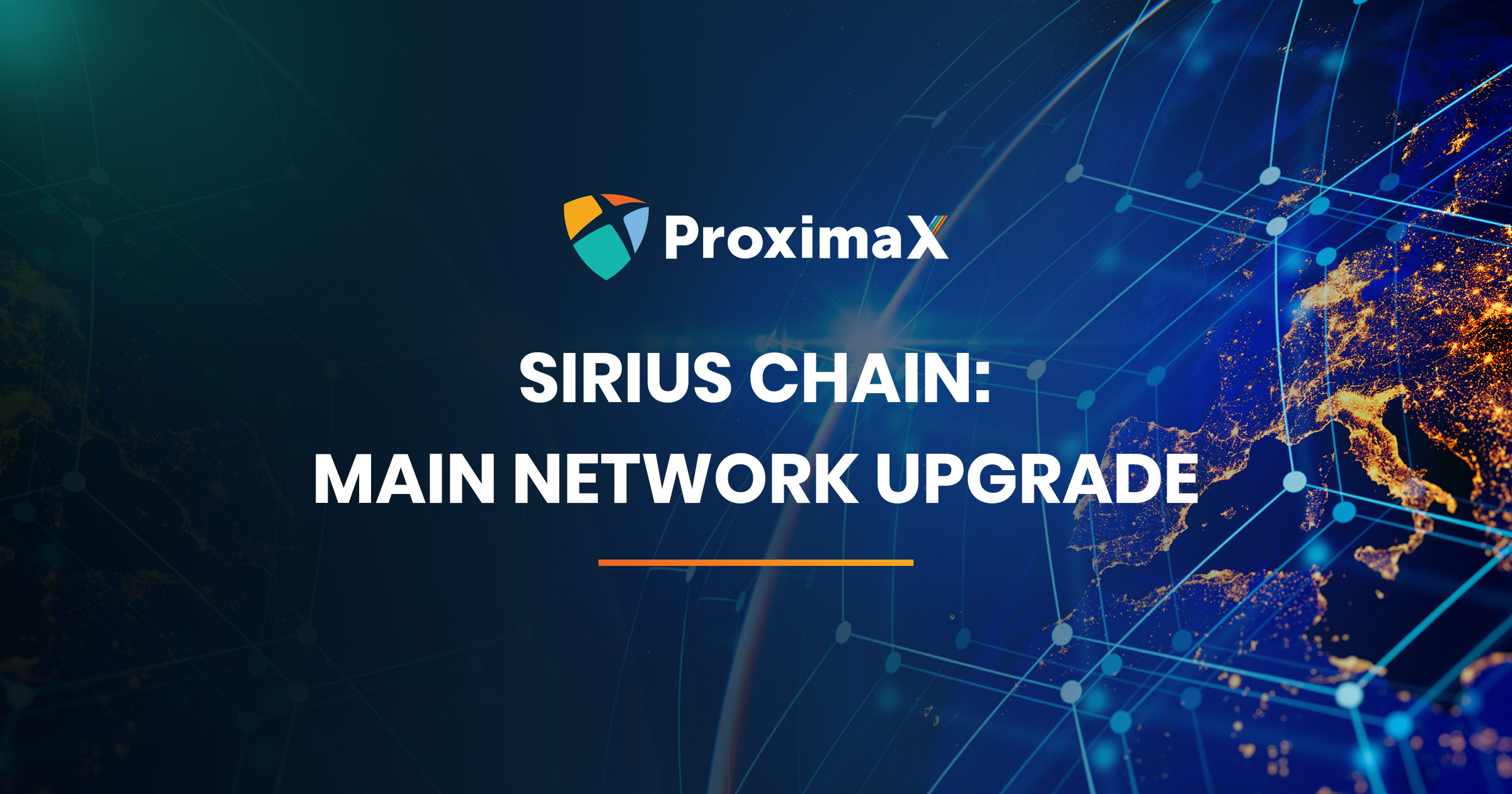 ProximaX Sirius Chain Public Network (MainNet) Version and Software Upgrade