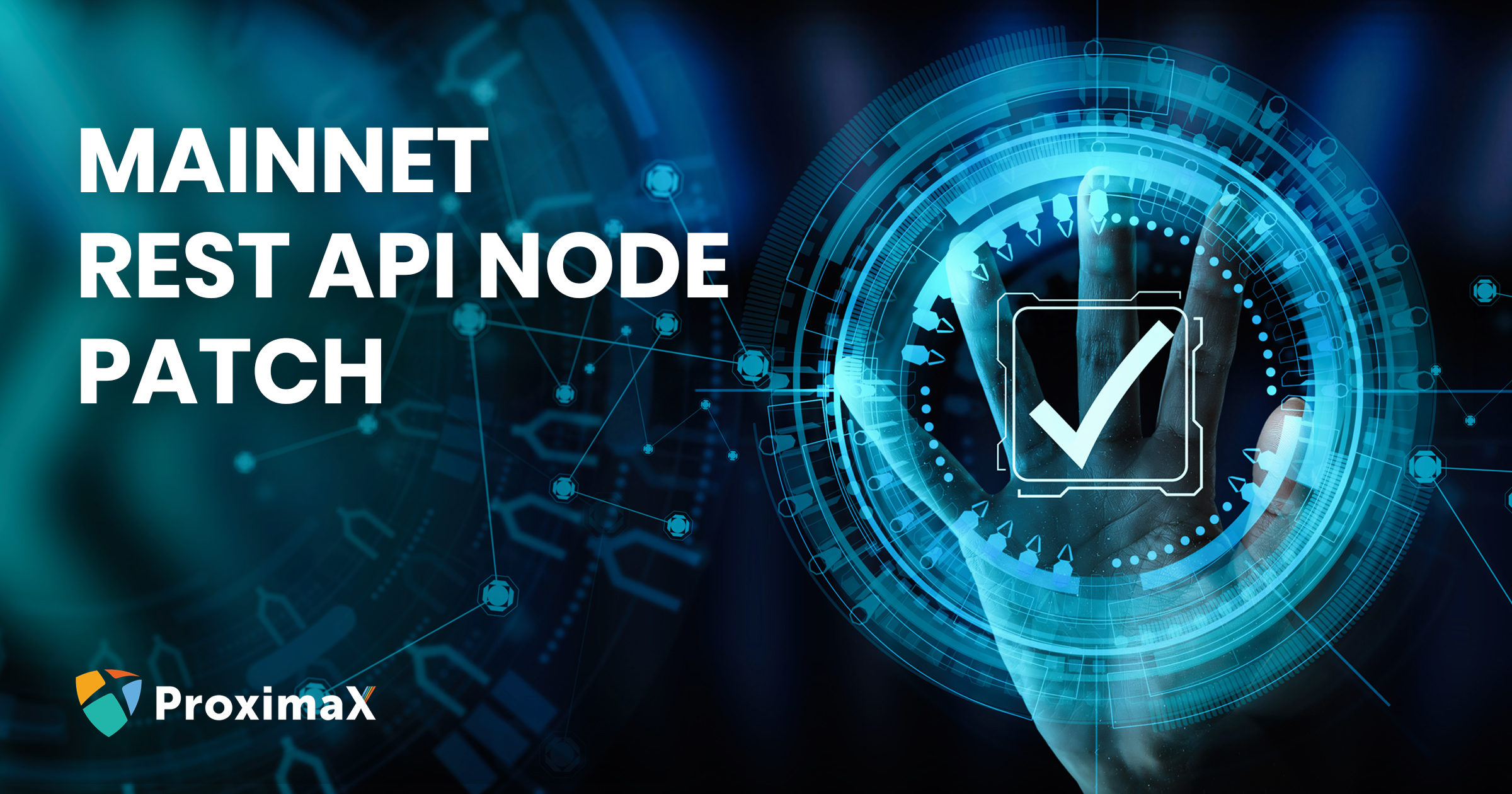 ProximaX Sirius Chain Public Network (Mainnet) – REST API Node Patch