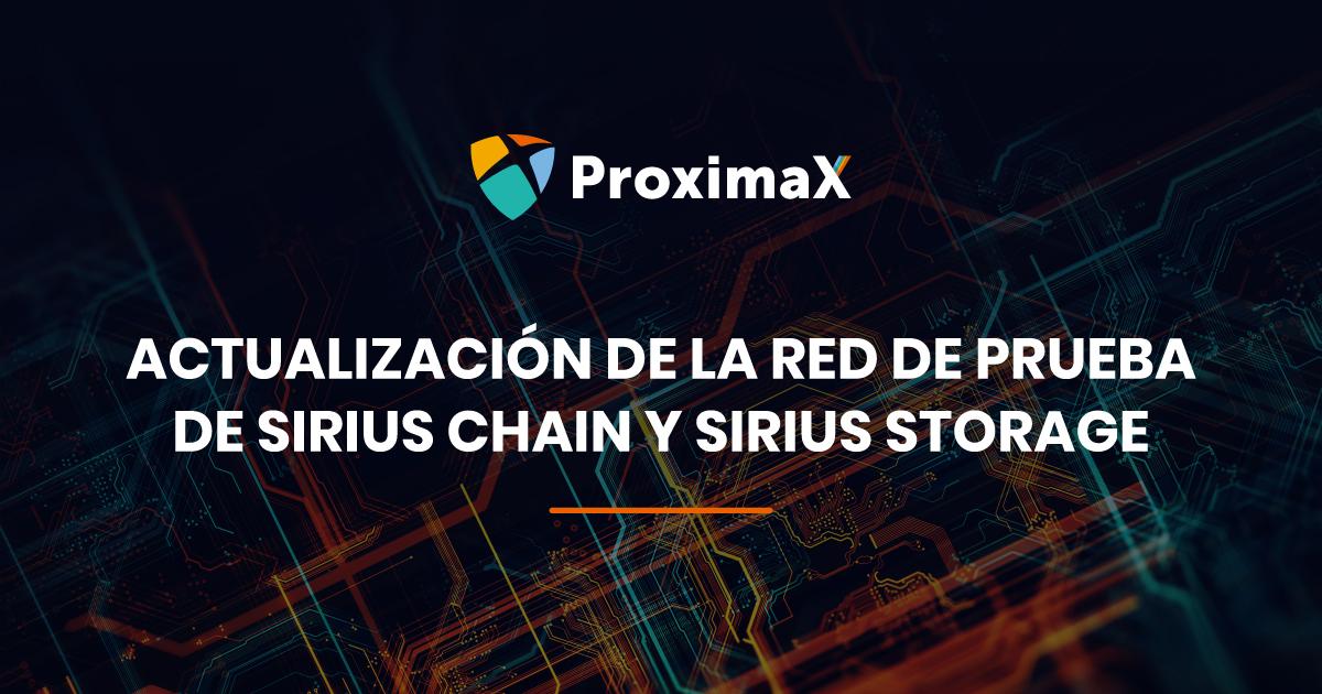 Actualización de la red de prueba de ProximaX Sirius