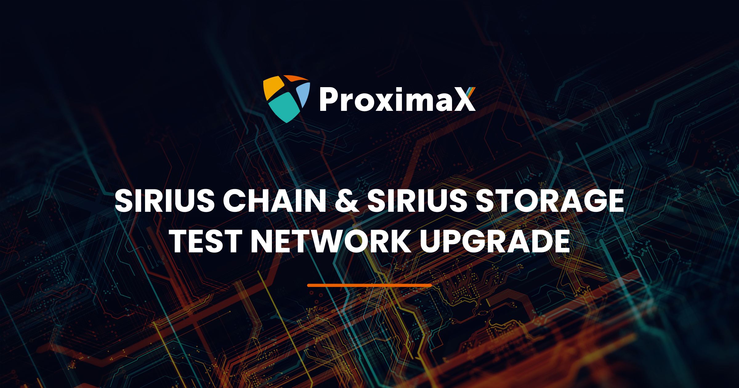 ProximaX Sirius Platform Test Network Upgrade