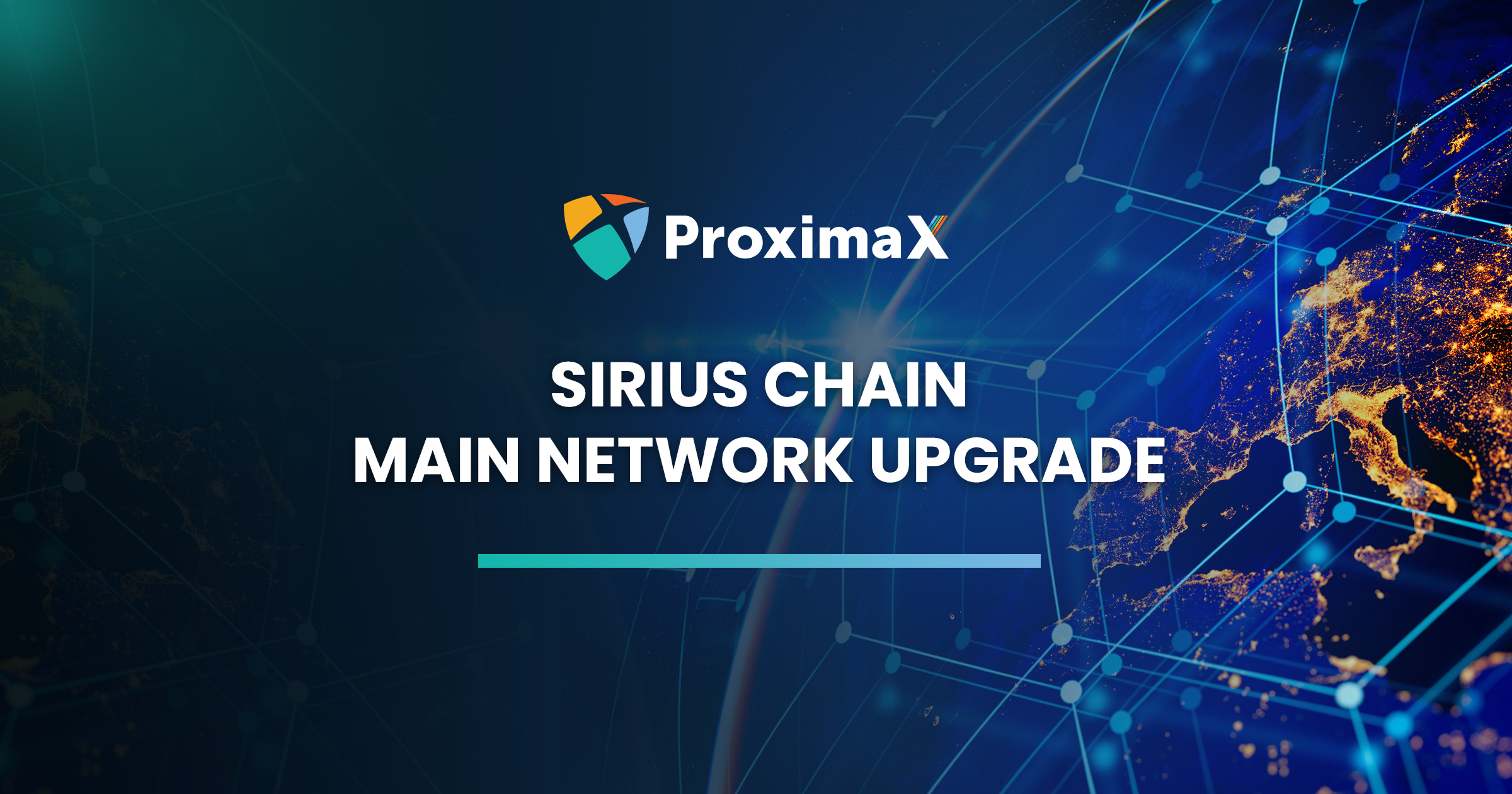 ProximaX Sirius Platform Main Network Upgrade
