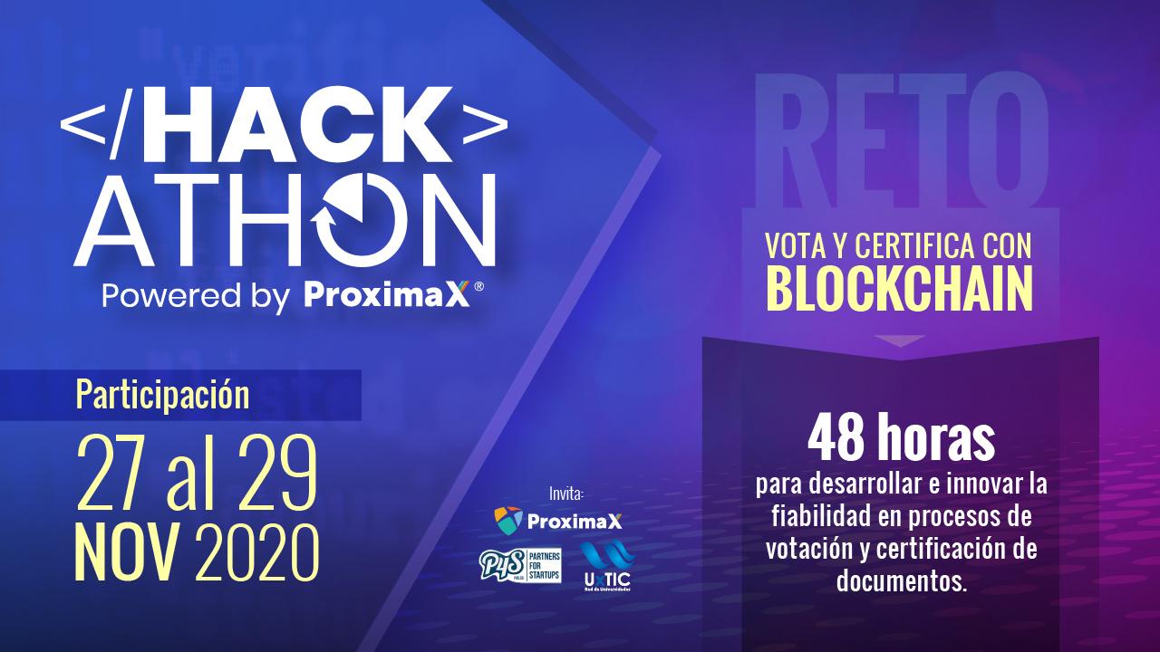 ProximaX, UxTIC y P4S organizan Hackathon ProximaX para Latinoamérica