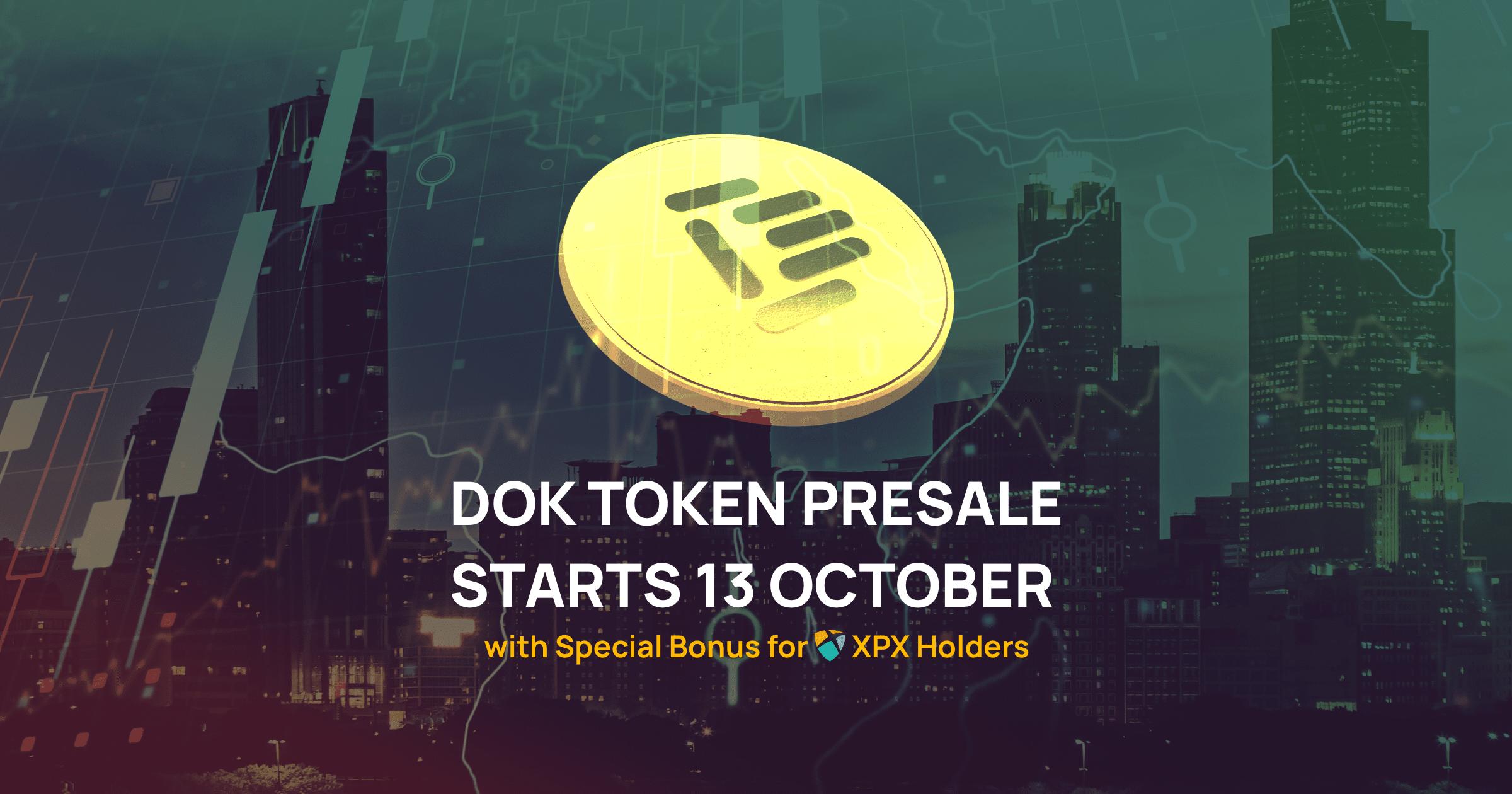 Special Bonus for XPX Holders in DOK Token Presale!